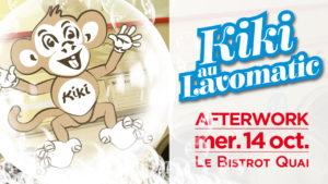 L'AFTERWORK de KIKI - KIKI au Lavomatic - Kiki Factory